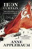 #9: Iron Curtain: The Crushing of Eastern Europe 1944-56