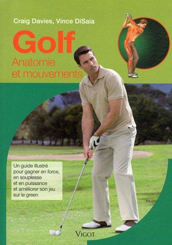 Golf : Anatomie et mouvements par Craig Davies, Vince DiSaia