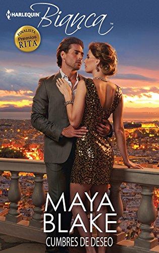 Cumbres de deseo (Bianca) por Maya Blake