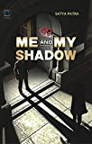 Me and My Shadow (A Romantic Love Story)