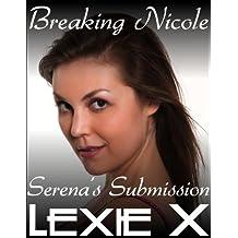 Breaking Nicole (Serena's Submission Book 4)