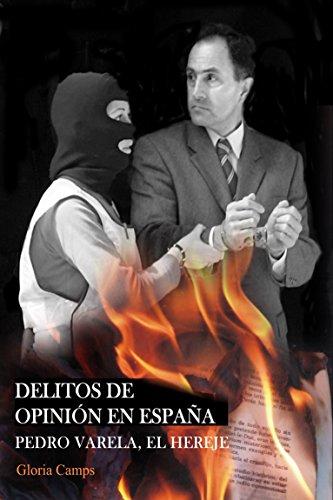Delitos de Opinión en España (Represión)