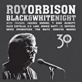 Roy Orbison: Black & White Night 30 (CD/DVD Edition) (Audio CD)
