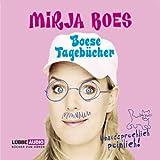 Boese Tagebücher: Unaussprechlich peinlich. - Mirja Boes