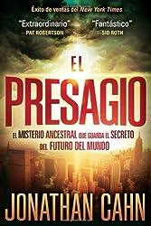 El Presagio: El misterio ancestral que guarda el secreto del futuro del mundo (Spanish Edition) by Jonathan Cahn (2012-03-06)
