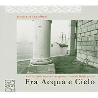Fra Acqua E Cielo by Musica Senza
