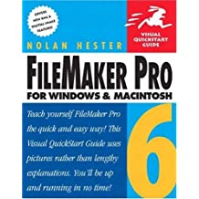 FileMaker Pro 6 for Windows & Macintosh by Nolan Hester (2002-12-20)