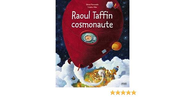 Raoul Taffin Cosmonaute Amazon Fr Pillot Frederic Livres