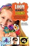 Loom Magic Xtreme!: 25 Spectacular, N...