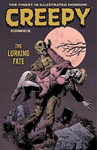 Creepy Comics Volume 3: The Lurking Fate (Creepy Comics Volume 1 Creepy)