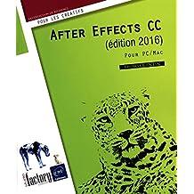 After Effects CC (édition 2016) - Pour PC/Mac