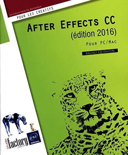 After Effects CC (édition 2016) : pour PC-Mac