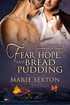 Fear, Hope, and Bread Pudding (Coda Series Book 6) (English Edition) par [Sexton, Marie]