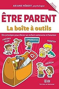 Être parent : La boîte à outils par Ariane Hébert