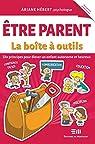 Etre parent - La boîte à outils par Ariane Hebert