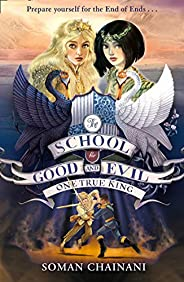 One True King : The School for Good and Evil (6)