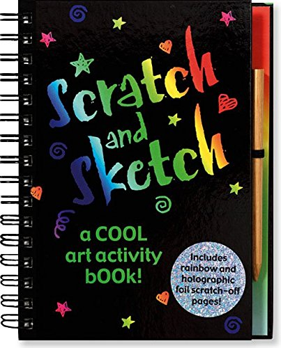 Scratch and Sketch: A Cool Art Activity Book! (Scratch & Sketch) (Books Sketch And Scratch)