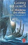 Les Rois navigateurs, Tome 1 - Le Manteau des étoiles