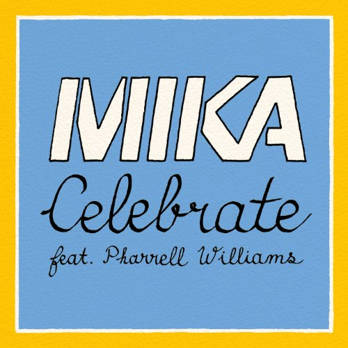 Celebrate [feat. Pharrell Williams]