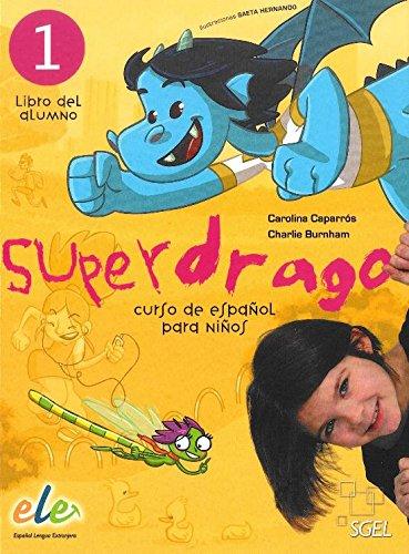 Superdrago 1 Student Book