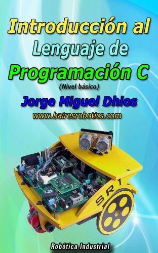 Introducción al Lenguaje de Programación C
