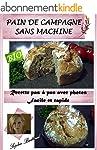 RECETTE DE PAIN DE CAMPAGNE SANS MACH...