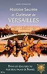 Histoire secrète et curieuse de Versailles par Lefrançois