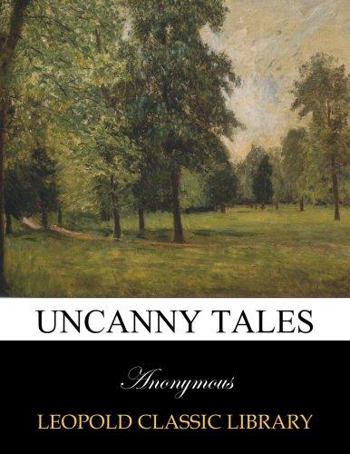 Uncanny tales por Anonymous .