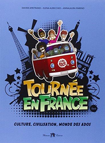 Tournee en France. Per la Scuola media. Con e-book. Con espansione online