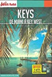 Keys : De Miami à Key West