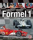 Formel 1: Alle Fahrer, alle Wagen seit 1950