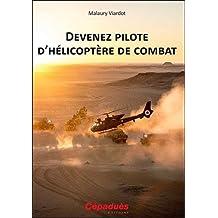Devenez pilote d hélicoptère de combat