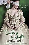 Duchess by Night (Desperate Duchesses Book 3)