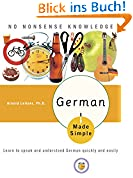 German Made Simple: Learn to speak and understand German quickly and easily