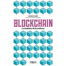 La blockchain. La révolution de la confiance