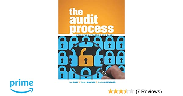 The audit process principles practice and cases amazon the audit process principles practice and cases amazon stuart manson iain gray louise crawford 9781408081709 books fandeluxe Gallery