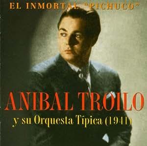 El Unmortal Pichuco