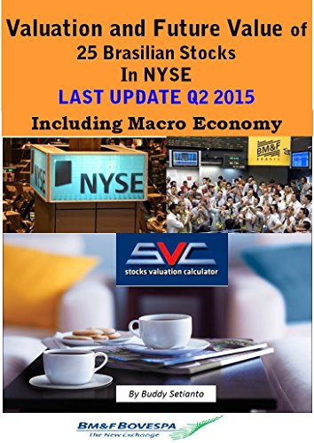 valuation-and-true-value-of-the-25-brasilian-stocks-in-nyse-based-on-financial-report-2012-2015-q2-f