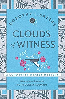 clouds-of-witness-lord-peter-wimsey-book-2-lord-peter-wimsey-series