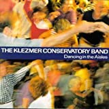 Songtexte von Klezmer Conservatory Band - Dancing in the Aisles
