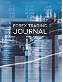 Forex Trading Journal: FX Trade Log For Currency Market Trading (Charts & Coins Design) (180 pages) (8.5 x 11 Large)