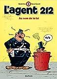 l agent 212 tome 2 au nom de la loi