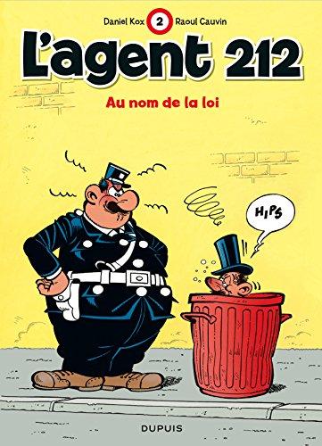 L'agent 212, tome 2 : Au nom de la loi