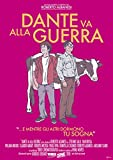 Dante Va Alla Guerra [Italia] [DVD]