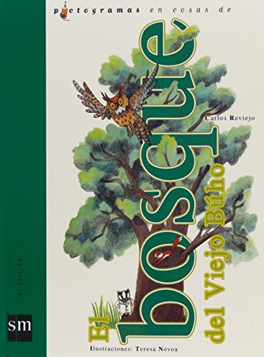 El bosque del viejo buho / The Forest of the Old Owl (Pictogramas En Cosas De / Pictograms of) por Carlos Reviejo