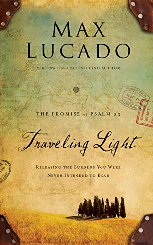 Traveling Light Deluxe Edition: Releasing the Burdens You Were Never Intended to Bear (English Edition)