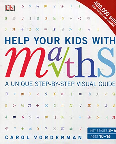 Help Your Kids with Maths: A Unique Step-by-Step Visual Guide