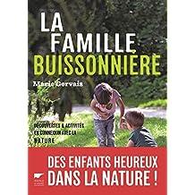 La Famille buissonnière. Découvertes et activités en connexion avec la nature
