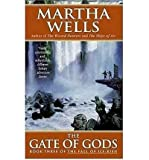 (THE GATE OF GODS) BY Wells, Martha(Author)Mass Market Paperbound on (07 , 2006)