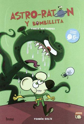Astro-Raton Y Bombilla (Mamut 6+) por Fermín Solís